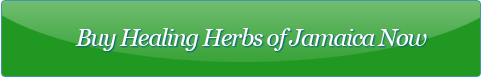 Buy Healing Herbs of Jamaica Now